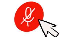 An illustration of a red muted microphone button with a mouse pointer aimed at it.